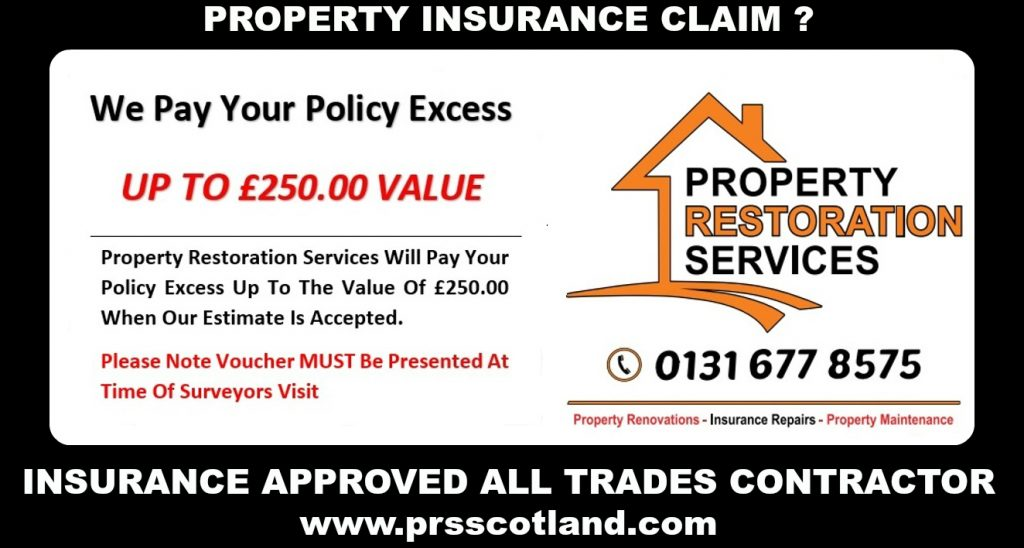 WE PAY YOUR POLICY EXCESS, PROPERTY RESTORATION SERVICES, EDINBURGH